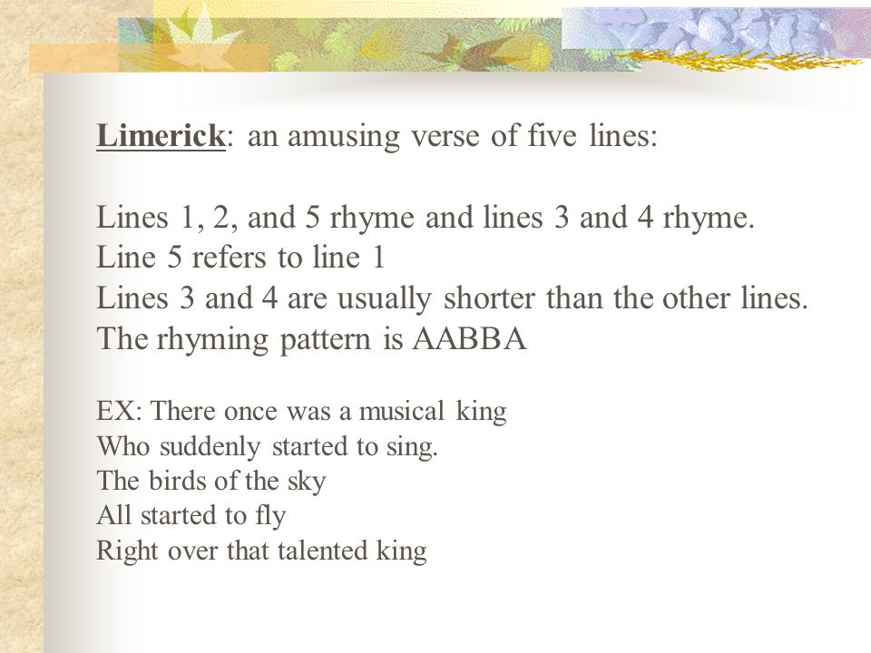 Limerick: an amusing verse of five lines: