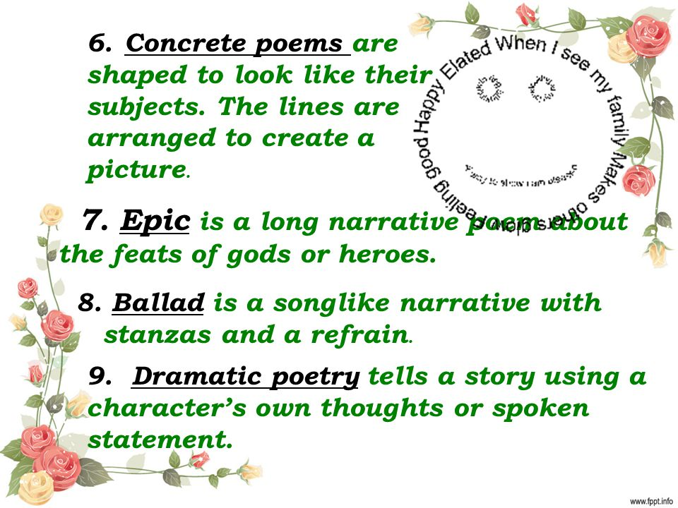 7. Epic is a long narrative poem about the feats of gods or heroes.