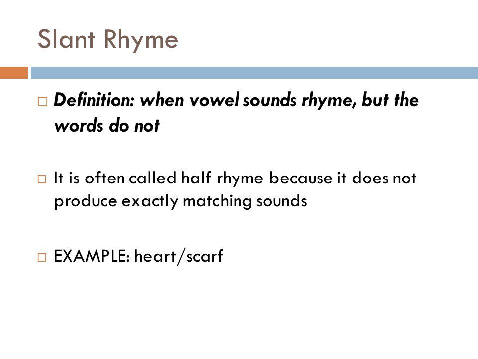 Rhyme, meter an rhyme scheme.