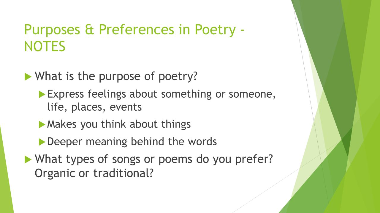 Purposes & Preferences in Poetry - NOTES