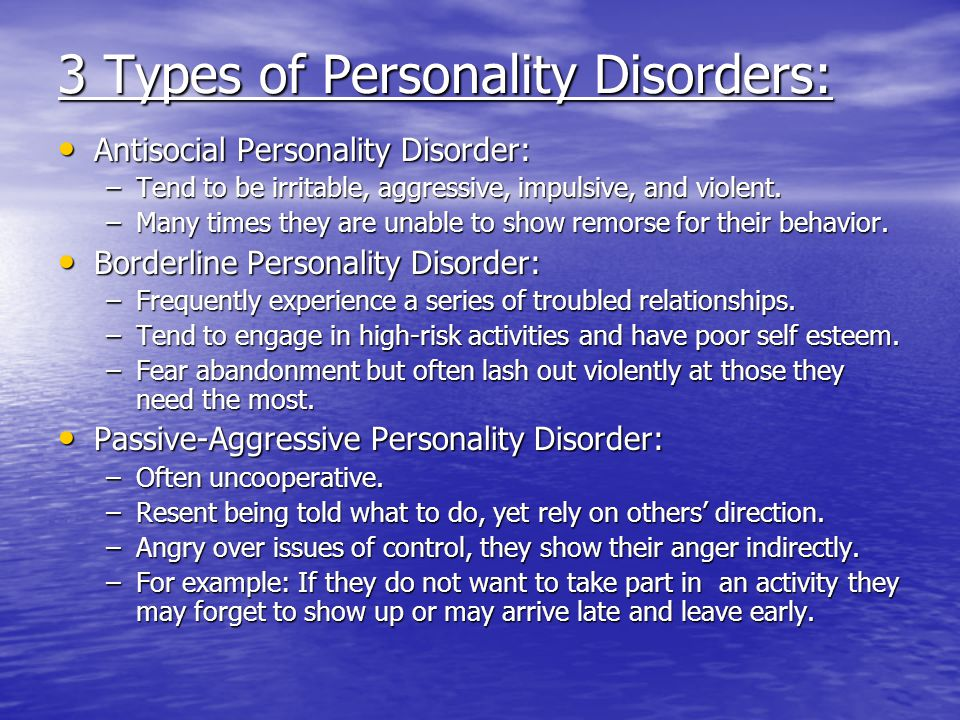 3 Types of Personality Disorders: