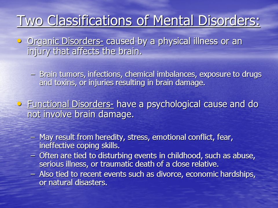 Two Classifications of Mental Disorders: