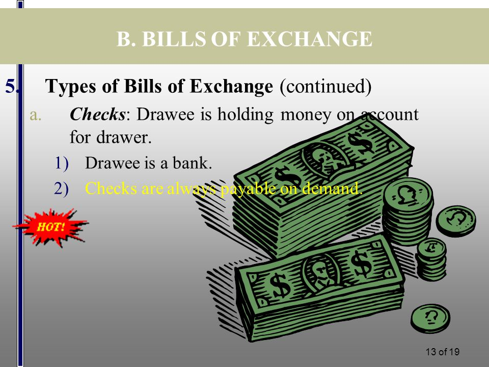 Lecture 12 financing topics covered scope of international b bills of exchange types of bills of exchange continued altavistaventures Choice Image