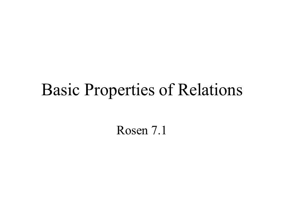 Basic Properties of Relations