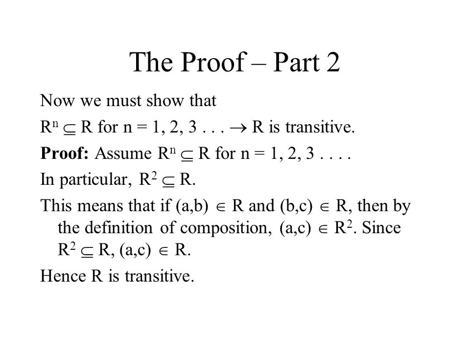 The Proof – Part 2 Now we must show that
