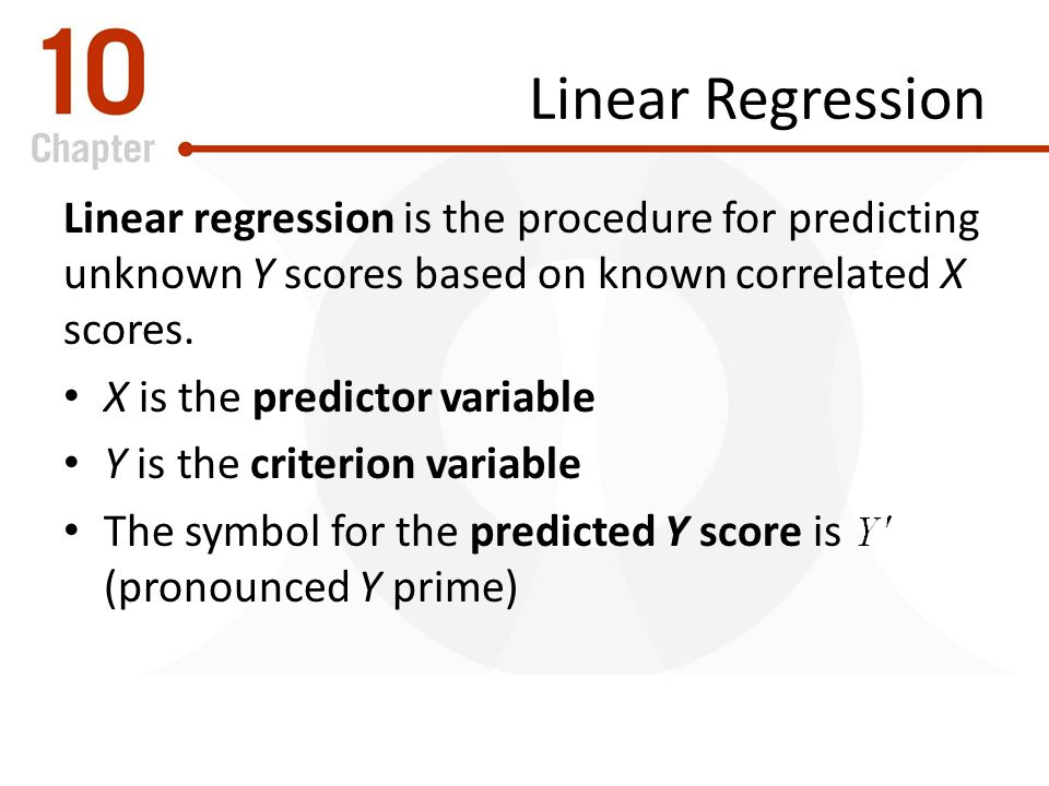 Linear Regression Linear regression is the procedure for predicting unknown Y scores based on known correlated X scores.