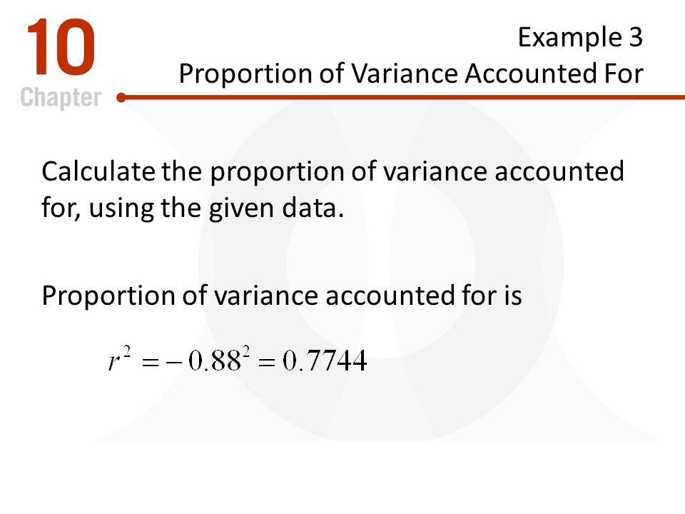 Example 3 Proportion of Variance Accounted For