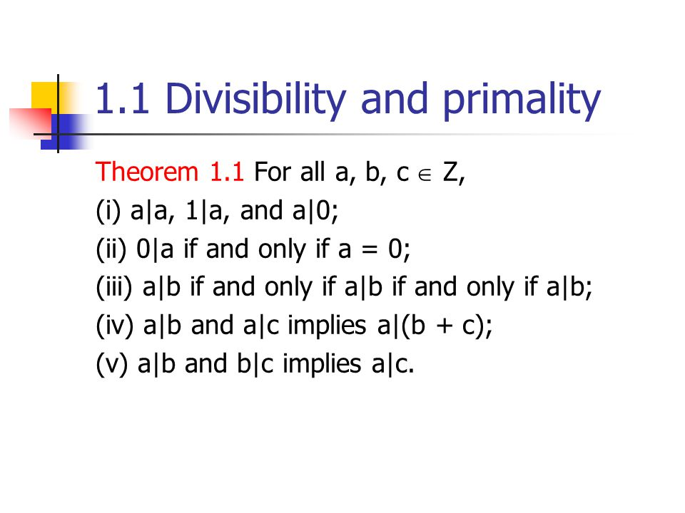 1.1 Divisibility and primality