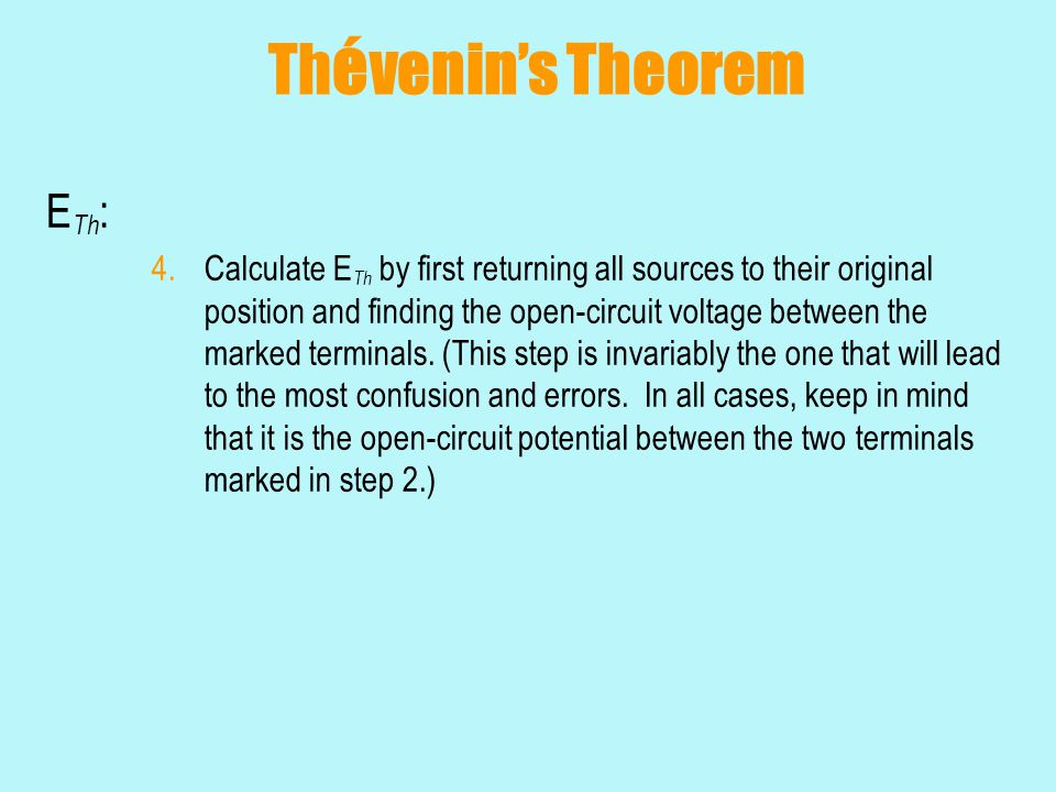 Thévenin's Theorem ETh: