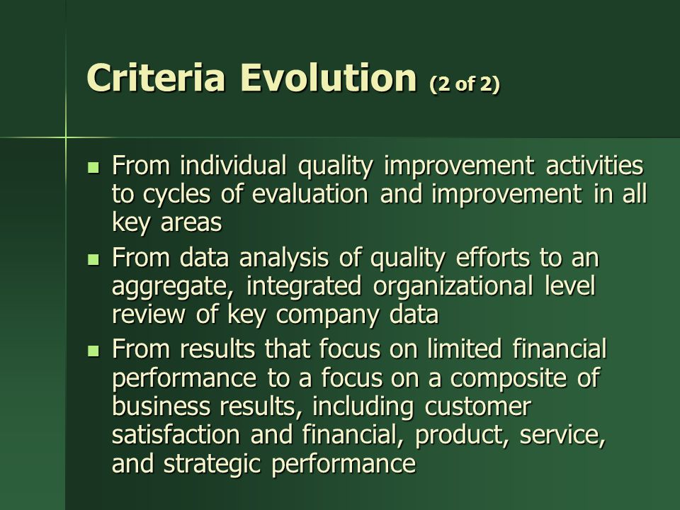 Criteria Evolution (2 of 2)