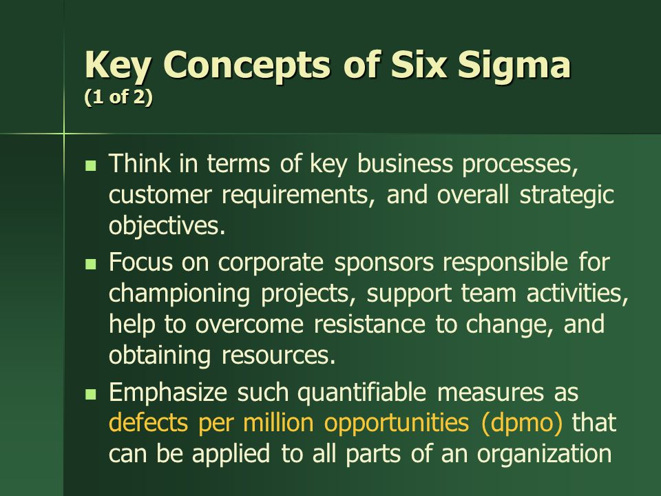 Key Concepts of Six Sigma (1 of 2)