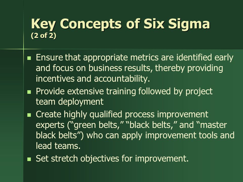 Key Concepts of Six Sigma (2 of 2)