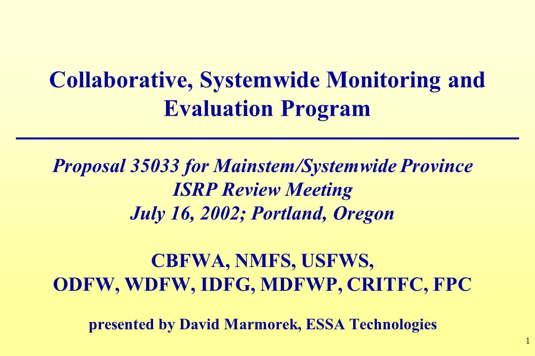 Collaborative, Systemwide Monitoring and Evaluation Program