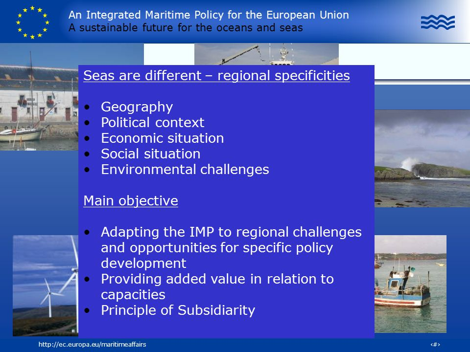 Seas are different – regional specificities Geography