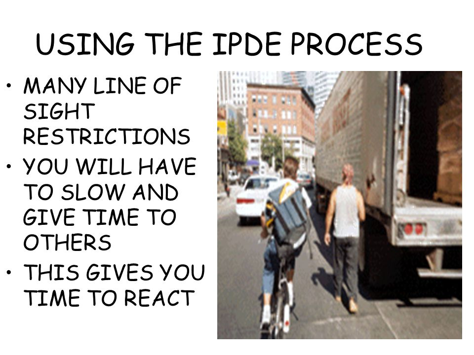 USING THE IPDE PROCESS MANY LINE OF SIGHT RESTRICTIONS