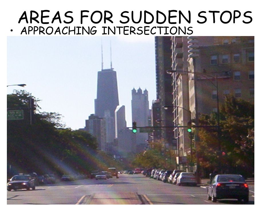 AREAS FOR SUDDEN STOPS APPROACHING INTERSECTIONS