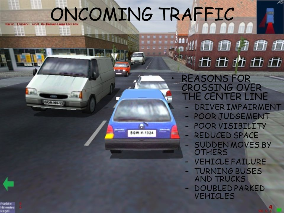 ONCOMING TRAFFIC REASONS FOR CROSSING OVER THE CENTER LINE