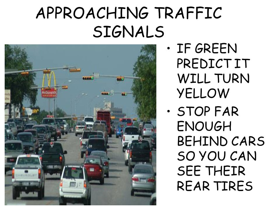 APPROACHING TRAFFIC SIGNALS