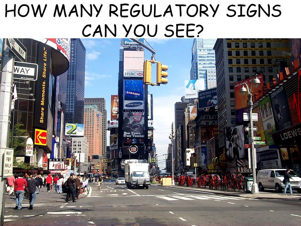 HOW MANY REGULATORY SIGNS CAN YOU SEE