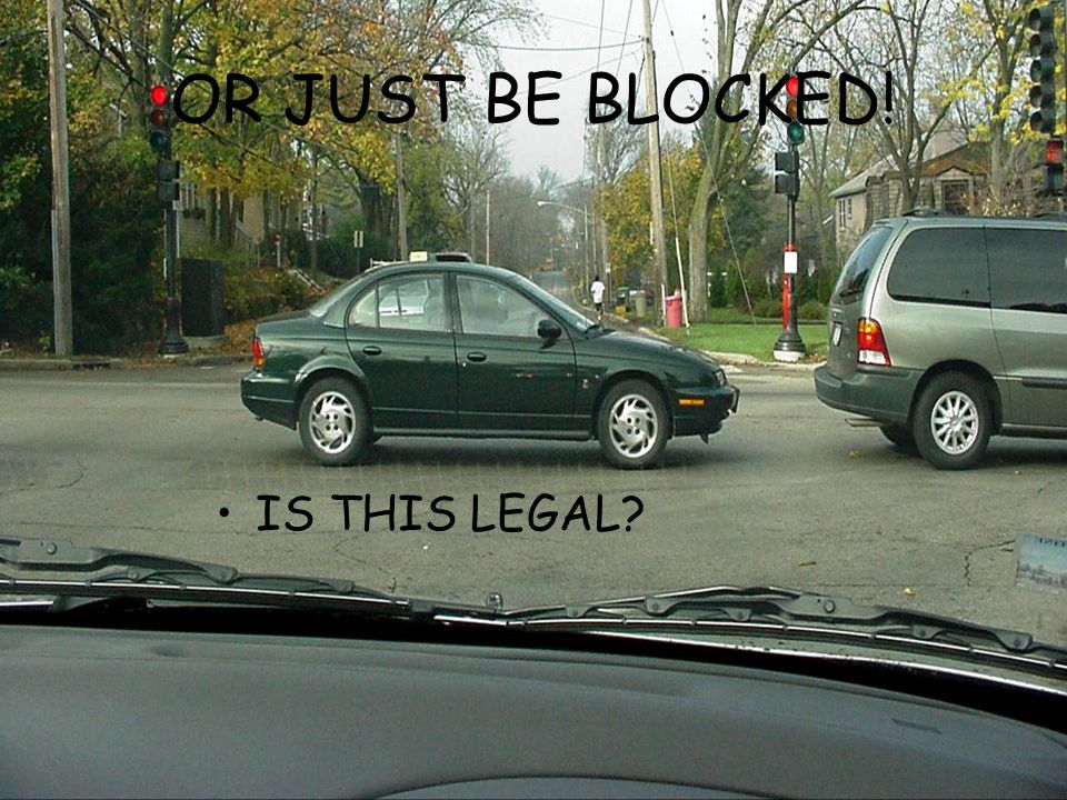 OR JUST BE BLOCKED! IS THIS LEGAL