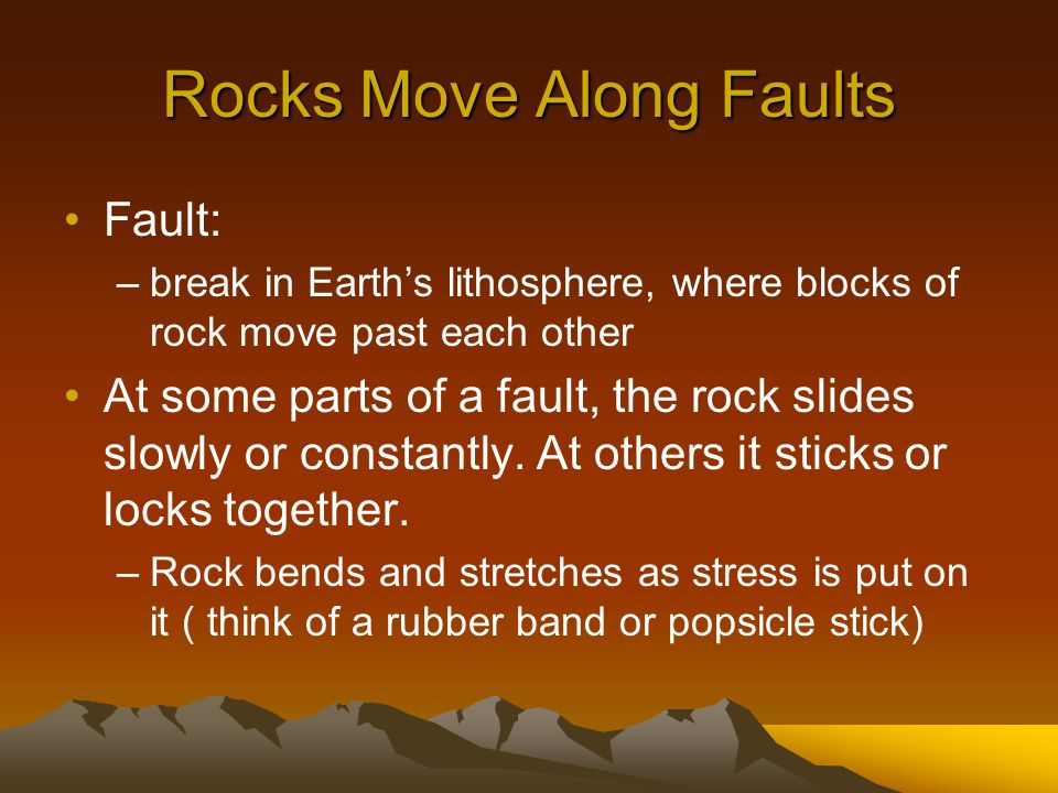 Rocks Move Along Faults