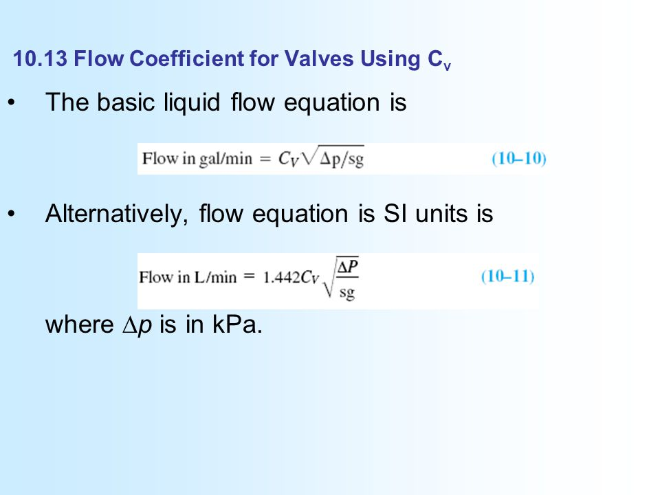 Recognize the sources of minor losses define resistance coefficient 1013 flow coefficient for valves using cv ccuart Image collections