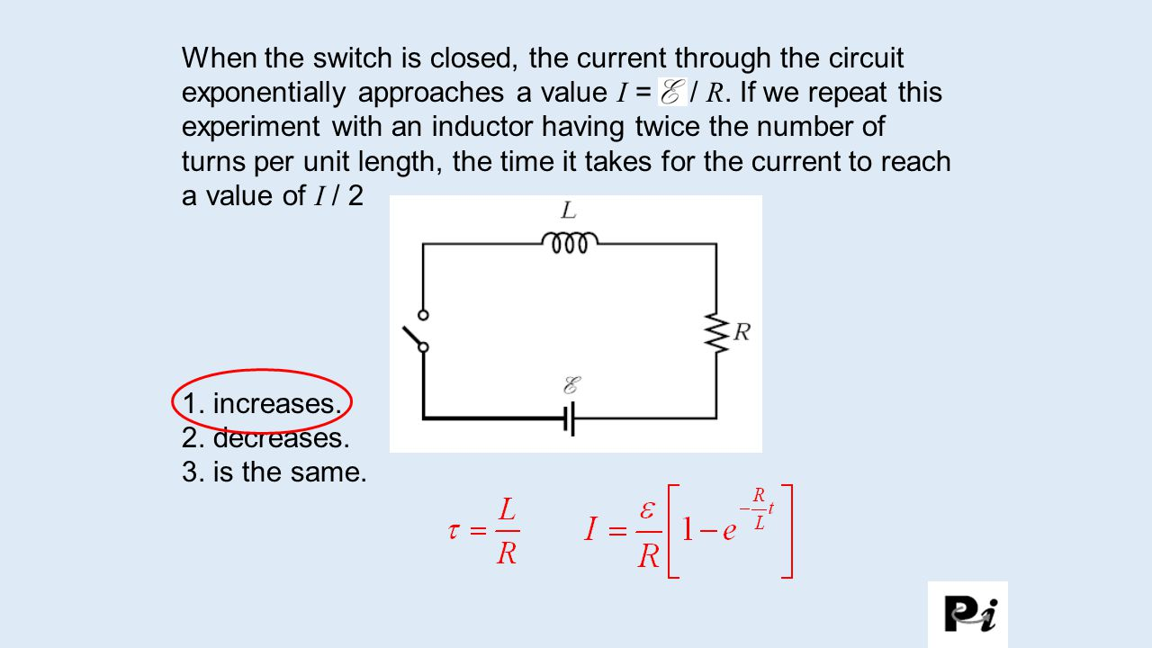 The Current Through Inductor Can Be Considered A Sum Of In Circuit When Switch Is Closed Exponentially Approaches Value I