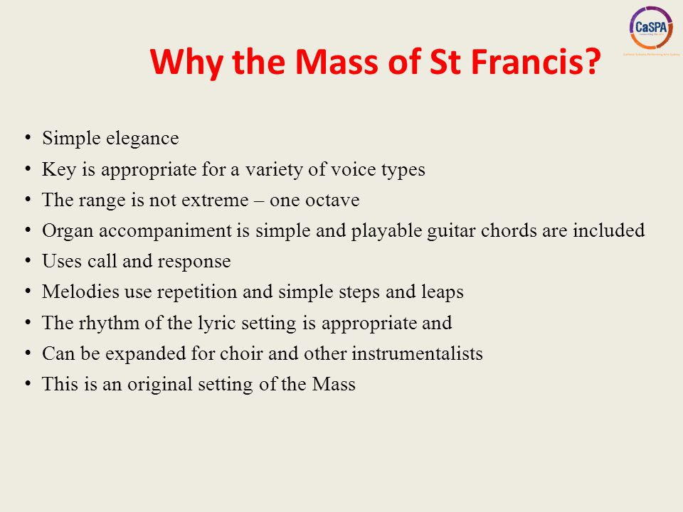Mass of St Francis Composed by Paul Taylor - ppt video online download