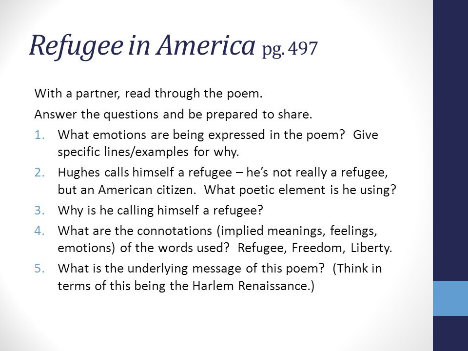 Refugee in America pg. 497 With a partner, read through the poem.