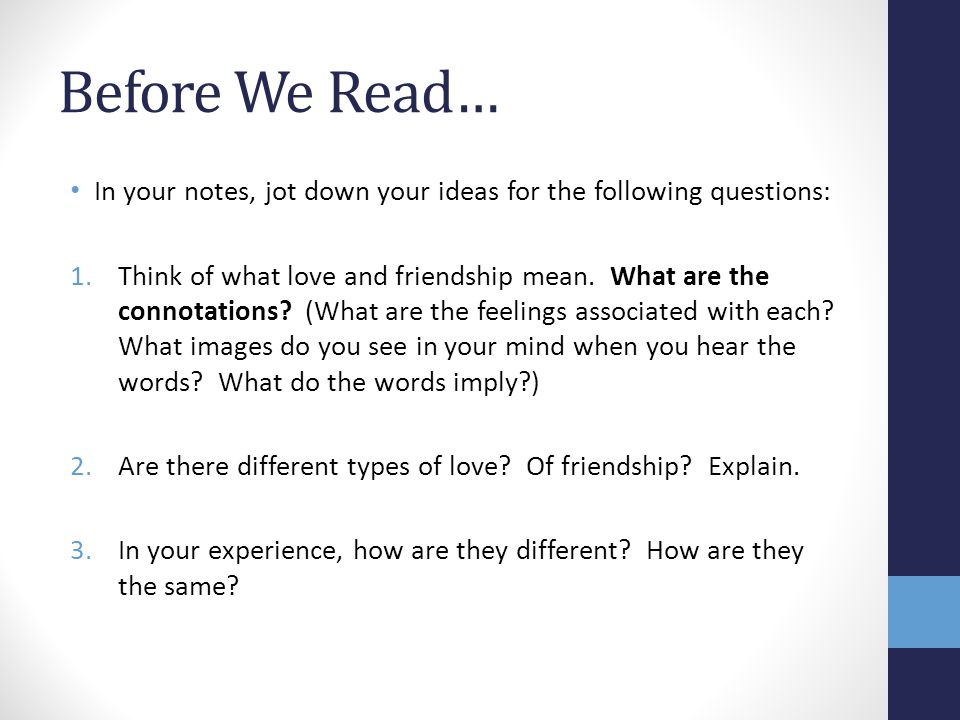 Before We Read… In your notes, jot down your ideas for the following questions: