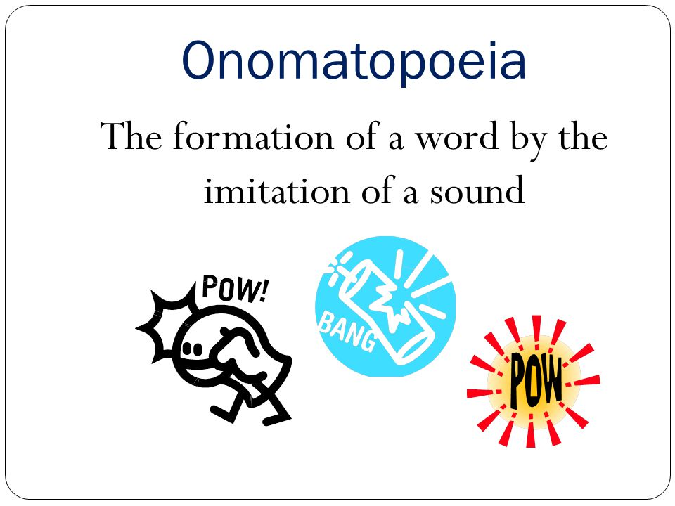 The formation of a word by the imitation of a sound