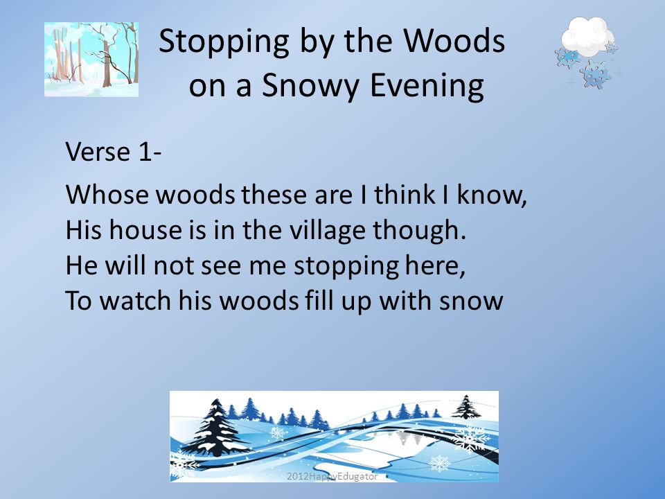 Stopping By The Woods On A Snowy Evening Ppt Video Online Download