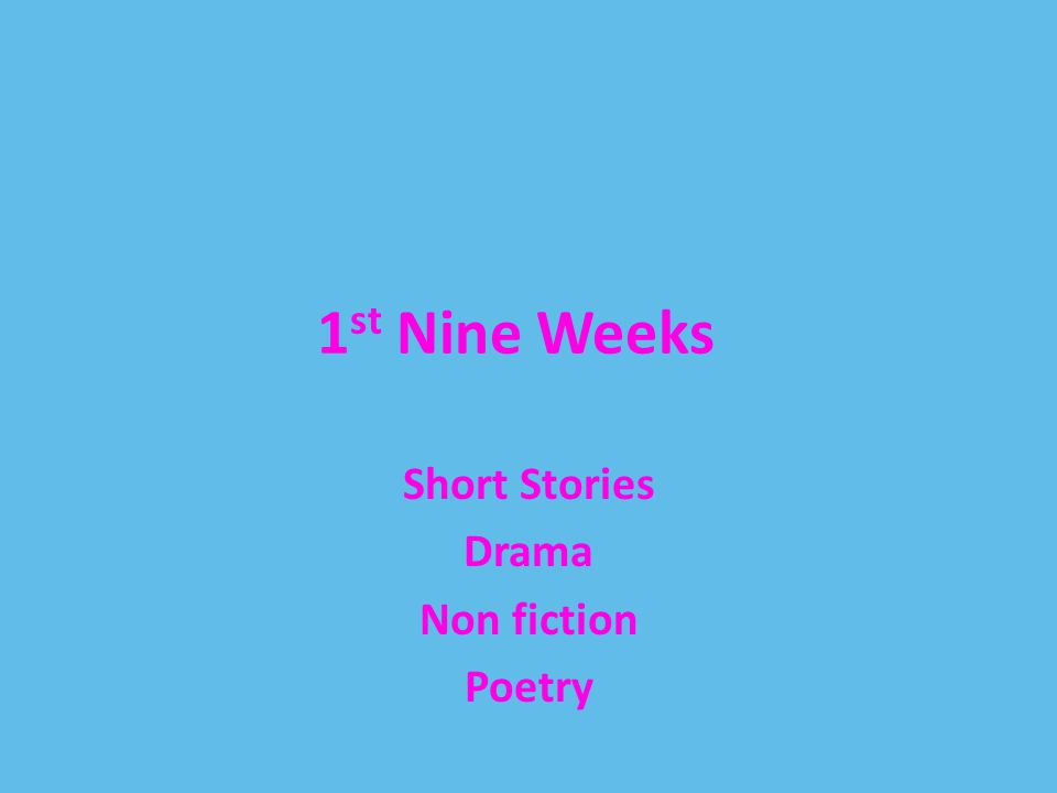 Short Stories Drama Non fiction Poetry - ppt download