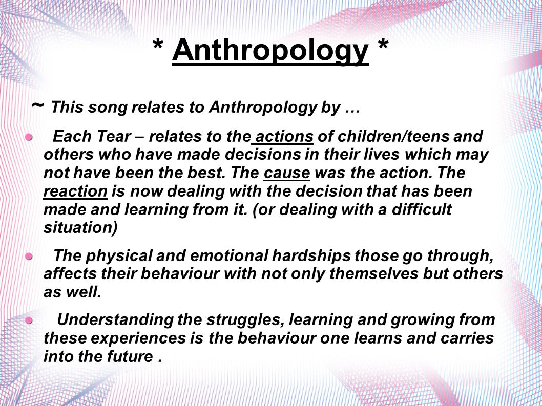 * Anthropology * ~ This song relates to Anthropology by …