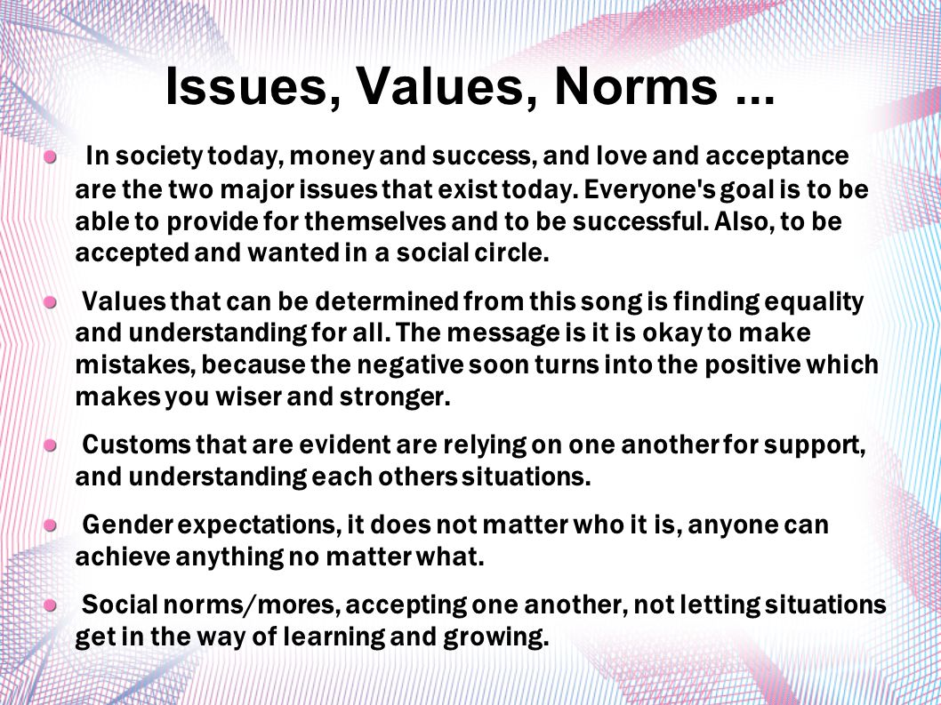 Issues, Values, Norms ...
