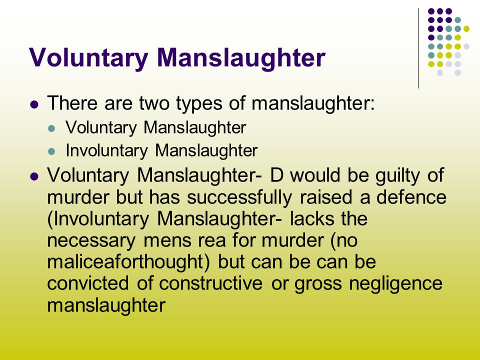 Voluntary Manslaughter Ppt Video Online Download