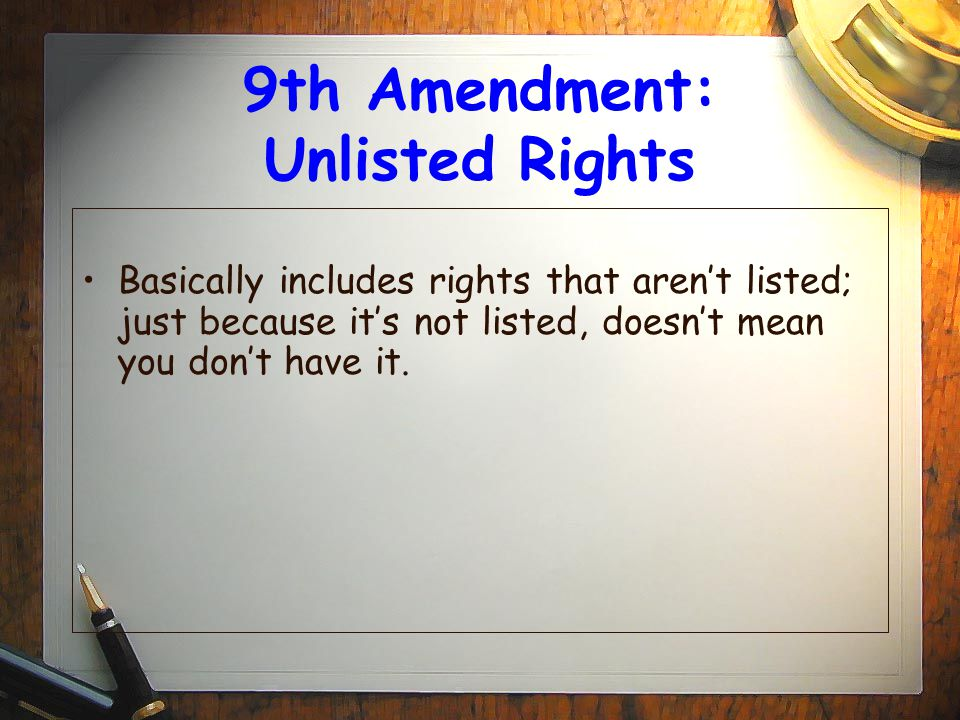 9th Amendment: Unlisted Rights