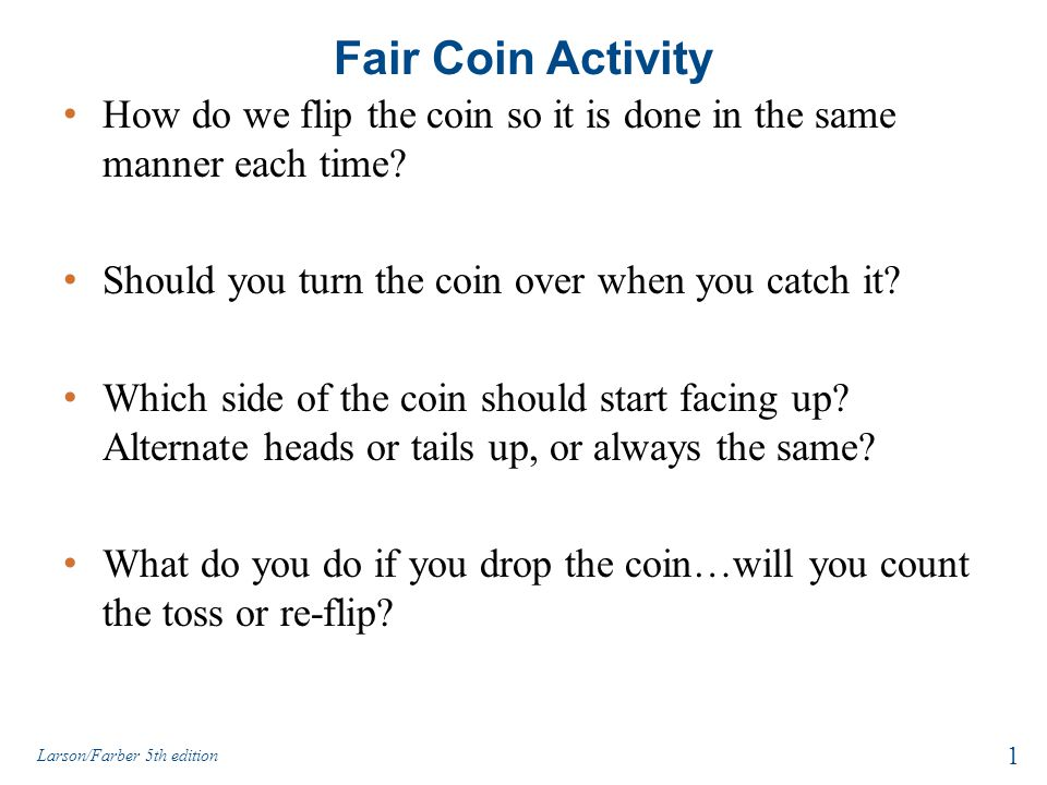 3123e53f7e Fair Coin Activity How do we flip the coin so it is done in the same ...