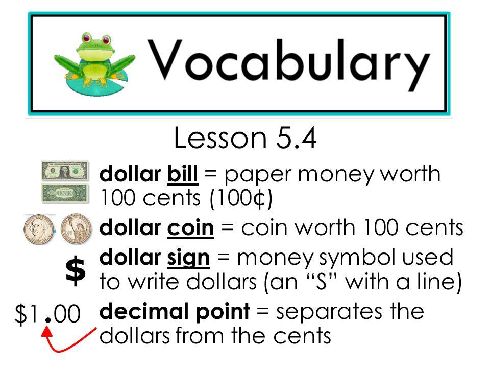 Lesson  00 Dollar Bill Paper Money Worth  C2 A2