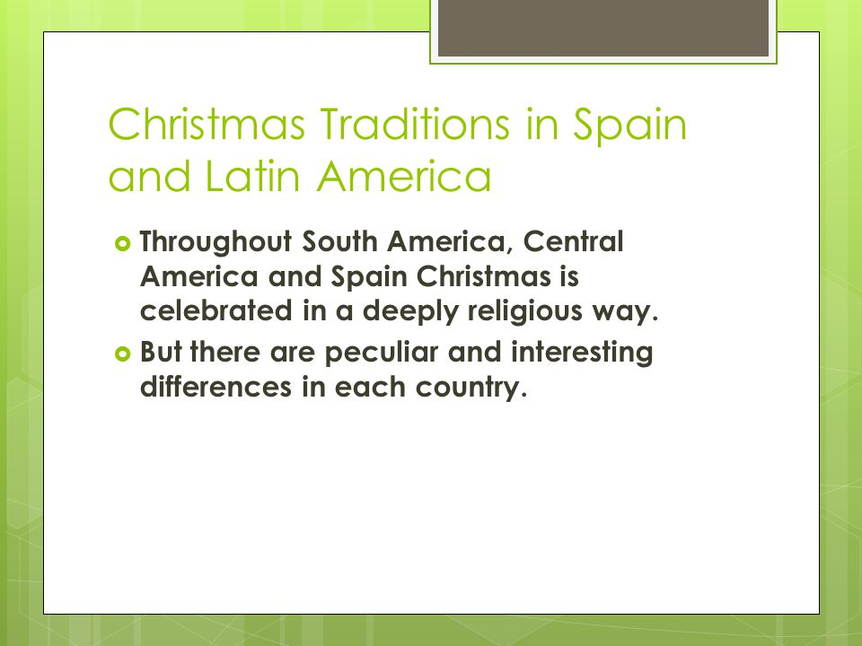 Christmas In Latin America.Christmas In Latin America And Spain Ppt Download