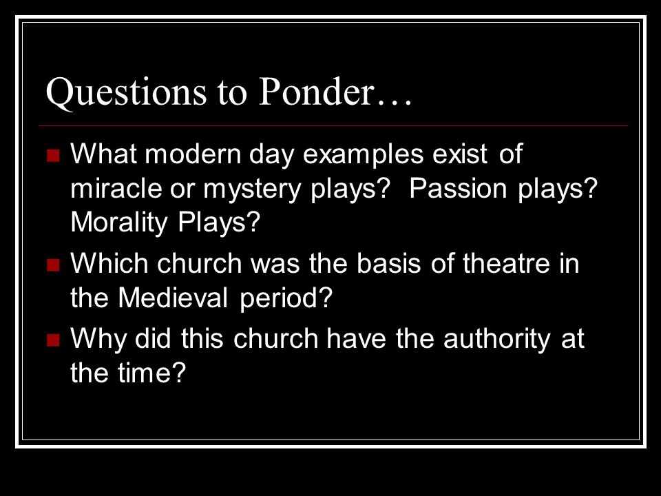Plays mystery, miracle, morality middle ages for kids.