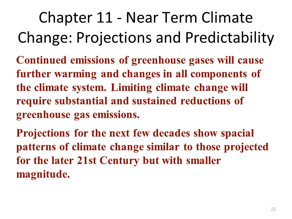 Chapter 11 - Near Term Climate Change: Projections and Predictability