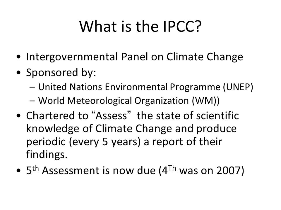 What is the IPCC Intergovernmental Panel on Climate Change