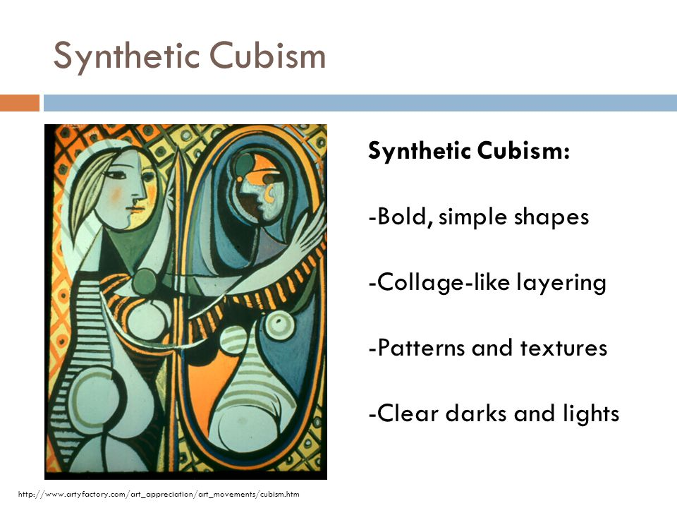 Synthetic Cubism Synthetic Cubism: -Bold, simple shapes