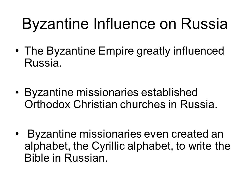 Byzantine Influence on Russia