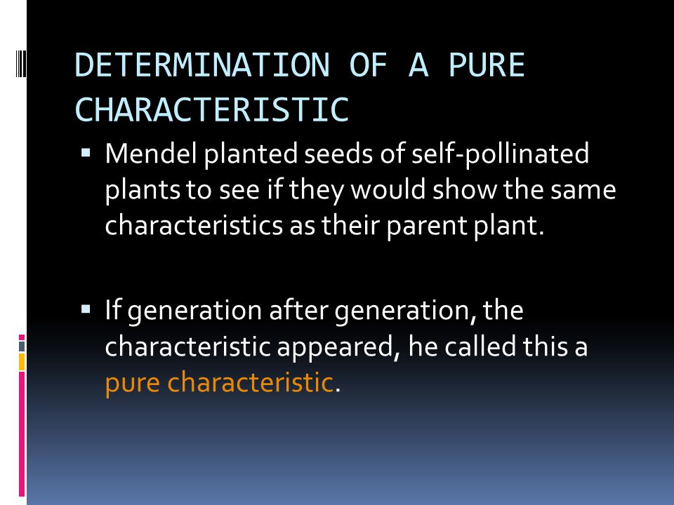 DETERMINATION OF A PURE CHARACTERISTIC