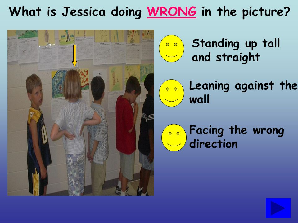 What is Jessica doing WRONG in the picture