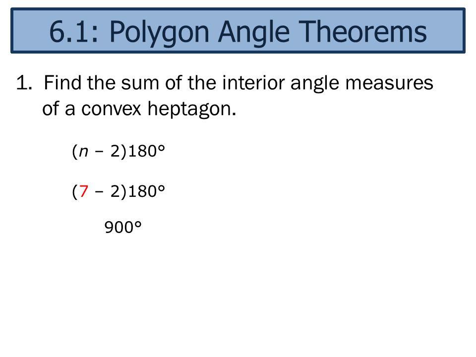 6 1 Polygon Angle Theorems
