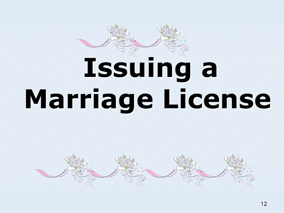 Issuing a Marriage License