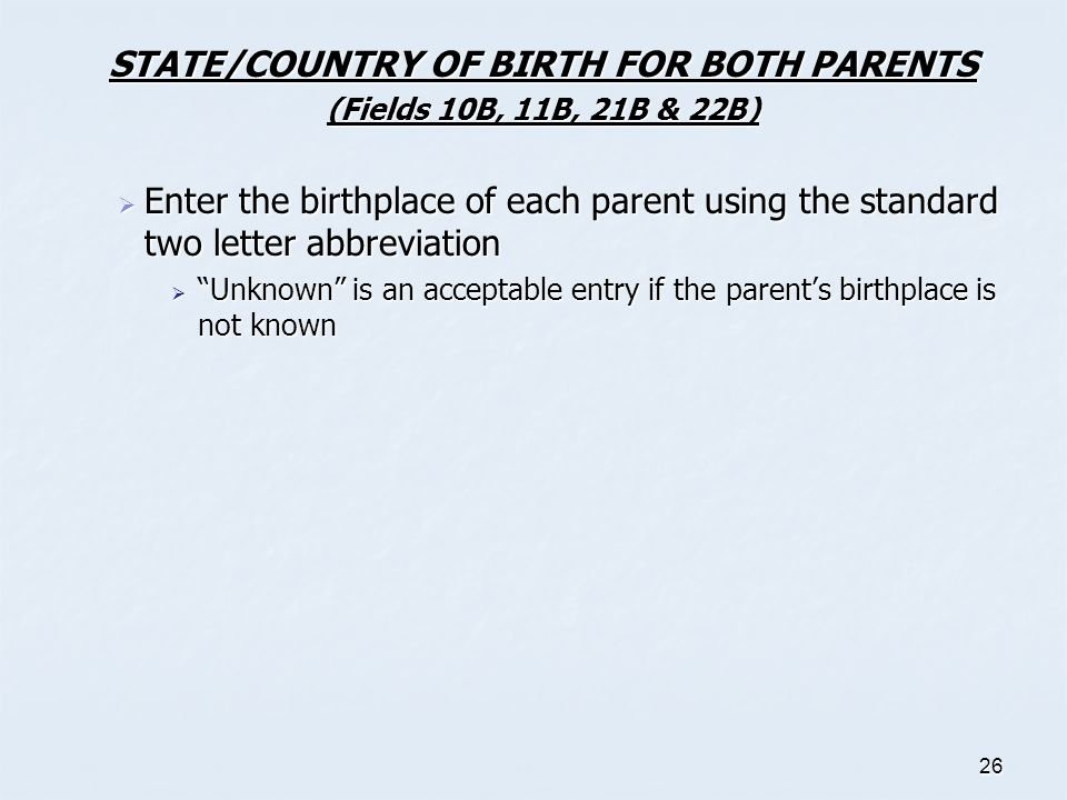 STATE/COUNTRY OF BIRTH FOR BOTH PARENTS